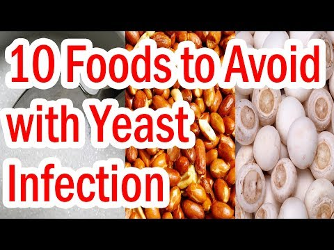 Top 10 Foods to Avoid with Yeast Infection