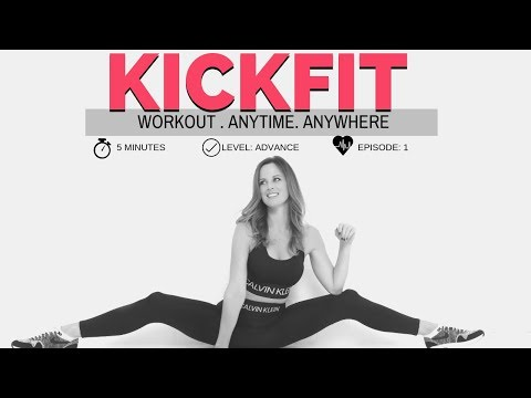 KICK FIT ADVANCE VIDEO 1 | 5 MINUTE FULL BODY WORKOUT | NO PROPS