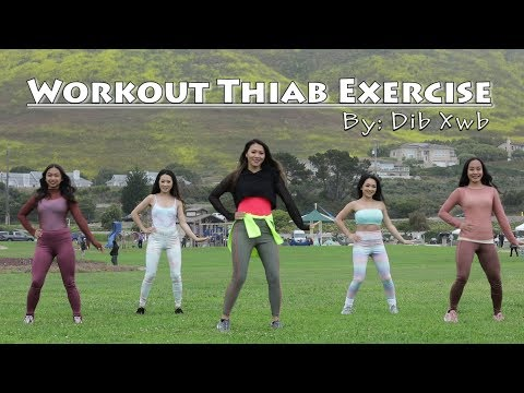 Workout Thiab Exercise (Official Music Video) – Dib Xwb