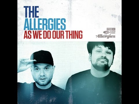 The Allergies — As We Do Our Thing