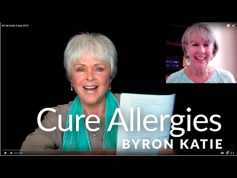 Can The Work Cure Allergies?—The Work of Byron Katie®