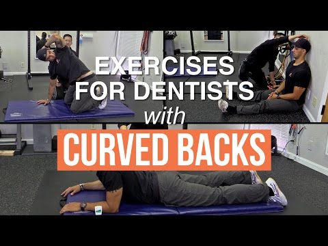 Back exercises for dentists with kyphosis