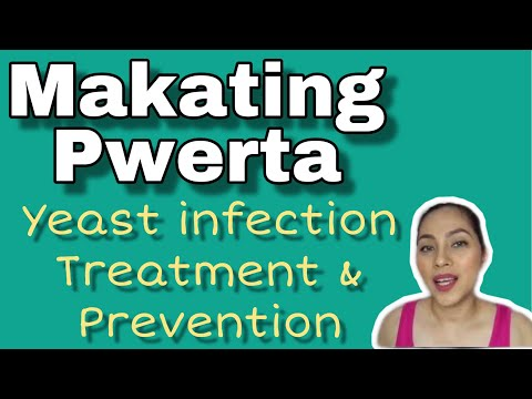 Makating Pwerta   Yeast Infection Treatment and Prevention