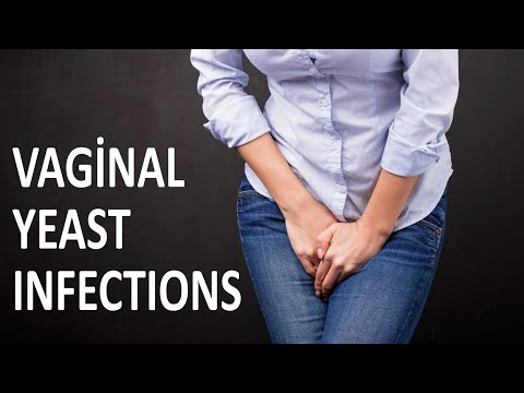 Everything about Vaginal Yeast Infections – Causes and treatment