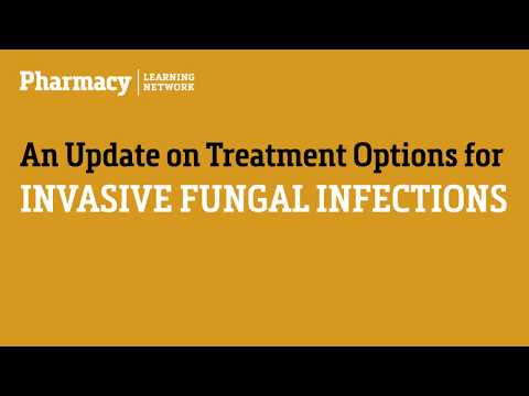 Invasive Fungal Infections: An Update on Treatment Options