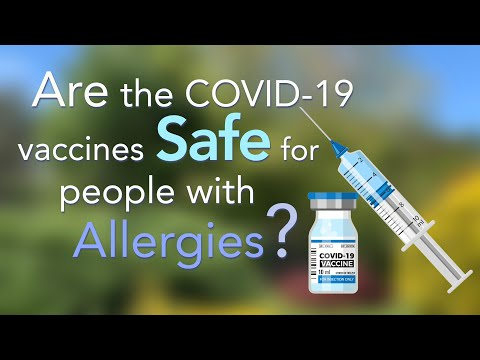 Are the COVID-19 vaccines safe for people with allergies?